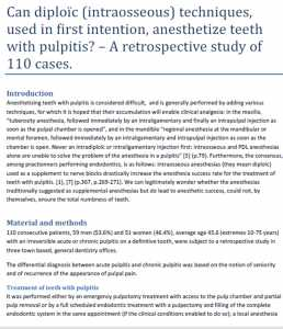 Can diploı̈c (intraosseous) techniques, used in first intention, anesthetize teeth with pulpitis?